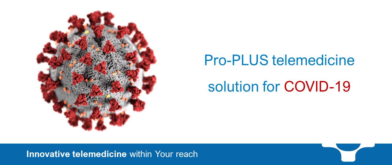 Pro-PLUS telecare solution for COVID-19