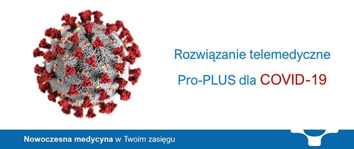 Rozwiązanie telemedyczne Pro-PLUS dla COVID-19